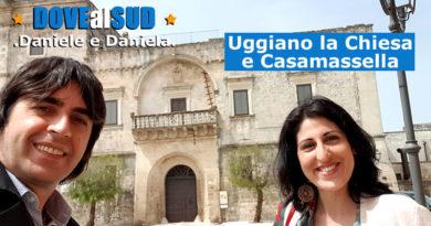 Uggiano la Chiesa e Casamassella (Lecce): cosa vedere