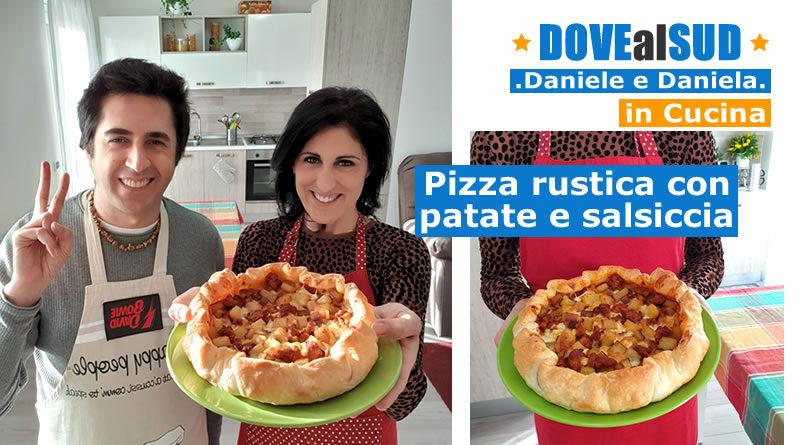 Pizza rustica con patate e salsiccia